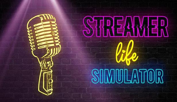 Streamer Life Simulator İndir Full
